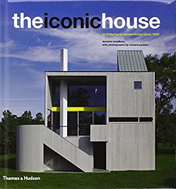 The Iconic House: Architechural Masterworks Since 1900 9780500342558