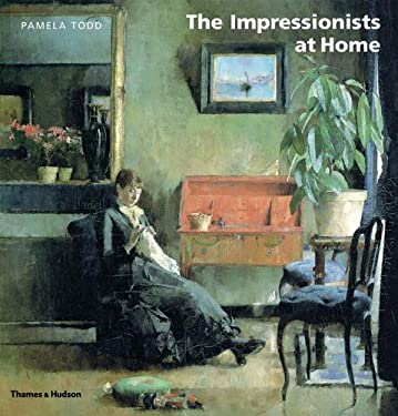 The Impressionists at Home 9780500512395