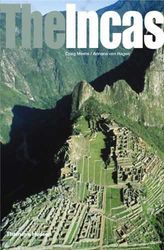 The Incas: Lords of the Four Quarters 9780500021217