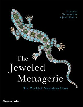 The Jeweled Menagerie: The World of Animals in Gems 9780500286739