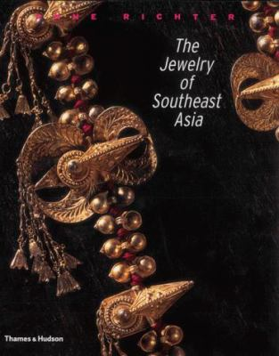 The Jewelry of Southeast Asia 9780500510087
