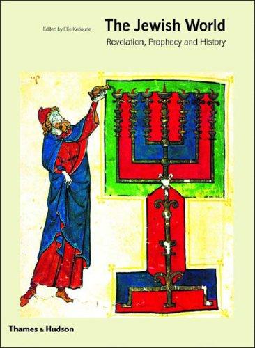 The Jewish World: Revelation, Prophecy and History 9780500283950