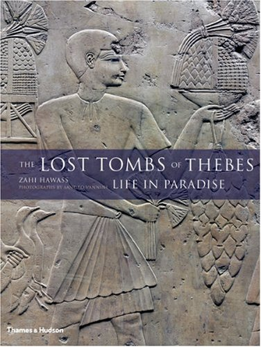 The Lost Tombs of Thebes: Life in Paradise 9780500051597