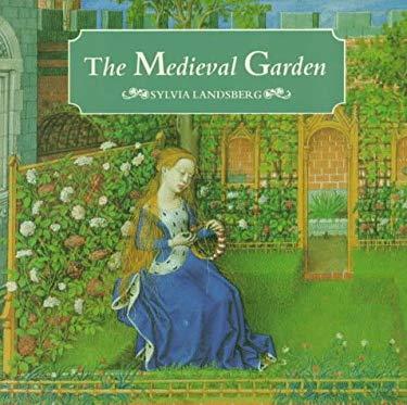 The Medieval Garden 9780500016916