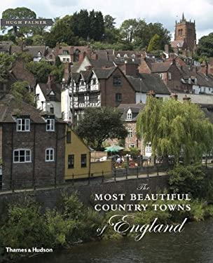 The Most Beautiful Country Towns of England 9780500512357
