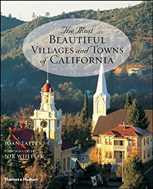 The Most Beautiful Villages and Towns of California 9780500513682