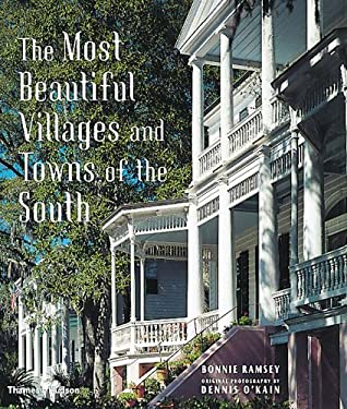 The Most Beautiful Villages and Towns of the South 9780500019993