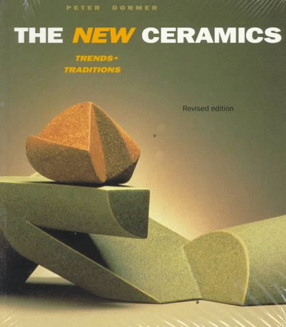 The New Ceramics: Trends + Traditions 9780500277751