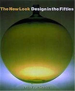The New Look: Design in the Fifties 9780500276440