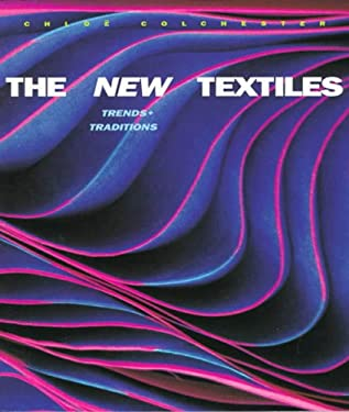 The New Textiles: Trends & Traditions