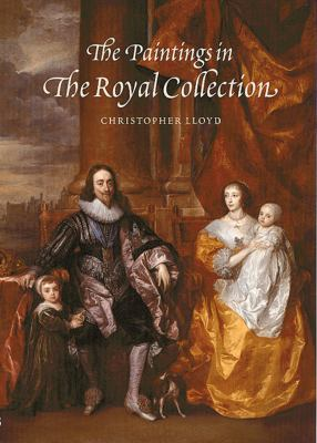 The Paintings in the Royal Collection: A Thematic Exploration 9780500974803