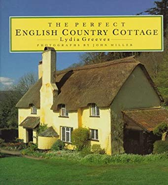 The Perfect English Country Cottage 9780500016268