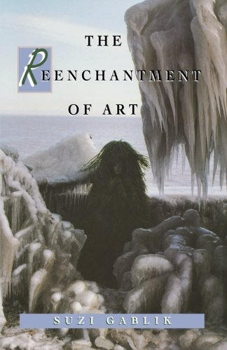The Reenchantment of Art 9780500276891