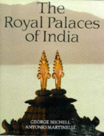 The Royal Palaces of India 9780500279649