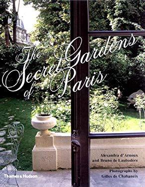 The Secret Gardens of Paris 9780500510179