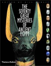 The Seventy Great Mysteries of Ancient Egypt 1643629