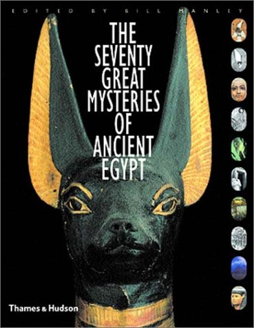 The Seventy Great Mysteries of Ancient Egypt 9780500051238