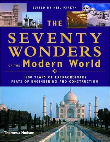 The Seventy Wonders of the Modern World 9780500510476