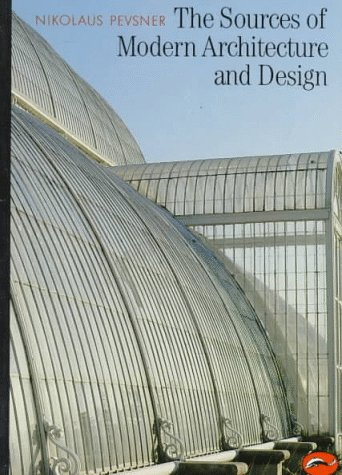 The Sources of Modern Architecture and Design 9780500200728