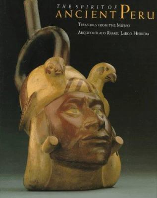The Spirit of Ancient Peru: Treasures from the Museo