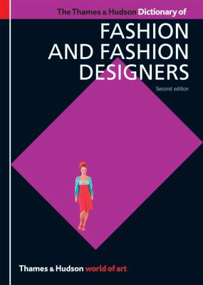 The Thames & Hudson Dictionary of Fashion and Fashion Designers 9780500203996