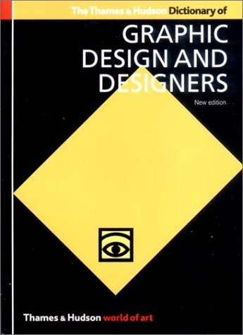 The Thames & Hudson Dictionary of Graphic Design and Designers 9780500203538
