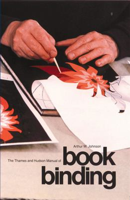 The Thames and Hudson Manual of Bookbinding 9780500680117