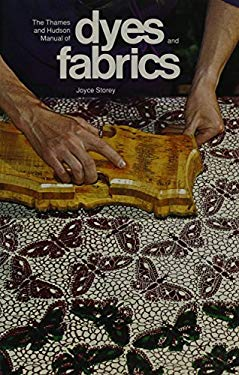 The Thames and Hudson Manual of Dyes and Fabrics 9780500680162