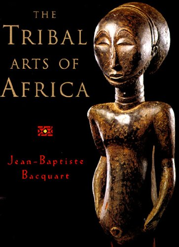 The Tribal Arts of Africa 9780500018705