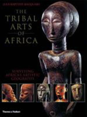 The Tribal Arts of Africa 9780500282311