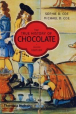 The True History of Chocolate 9780500286968