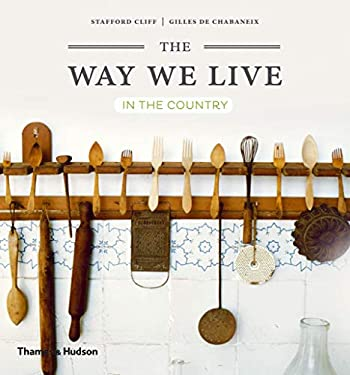 The Way We Live: In the Country 9780500291368