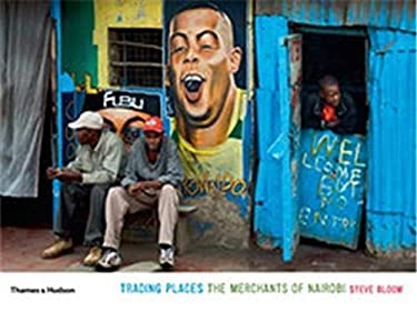 Trading Places: The Merchants of Nairobi 9780500543818