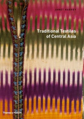 Traditional Textiles of Central Asia 9780500278758
