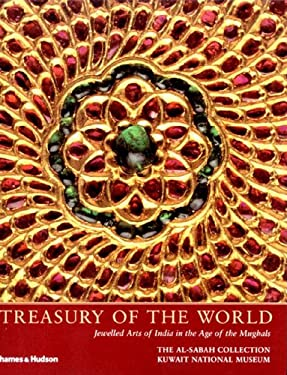 Treasury of the World: Jewelled Arts of India in the Age of the Mughals 9780500976081
