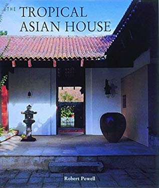 Tropical Asian House, the 9780500017159