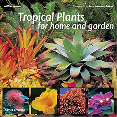 Tropical Plants for Home and Garden 9780500283417