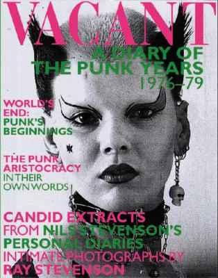 Vacant: A Diary of the Punk Years, 1976-79 9780500281031