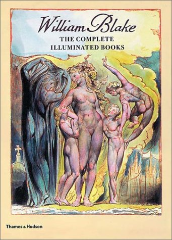 William Blake: The Complete Illuminated Books 9780500282458