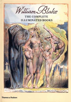 William Blake: The Complete Illuminated Books 9780500510148