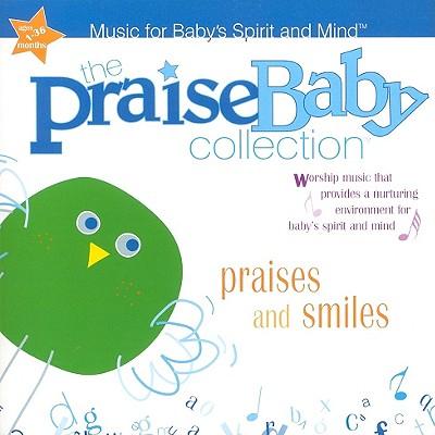 Praises and Smiles 0660518262323