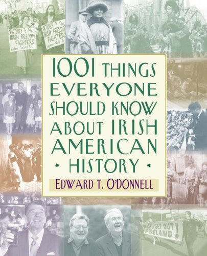 1001 Things Everyone Should Know about Irish American History 9780517227541