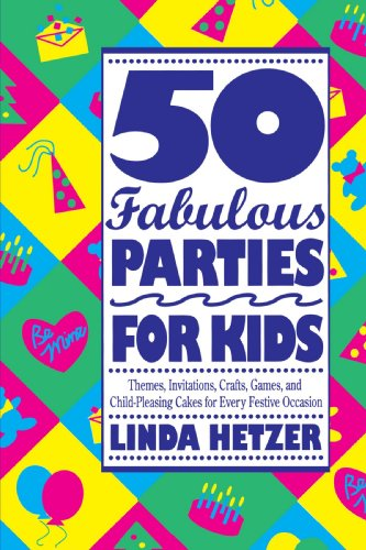 50 Fabulous Parties for Kids 9780517880739