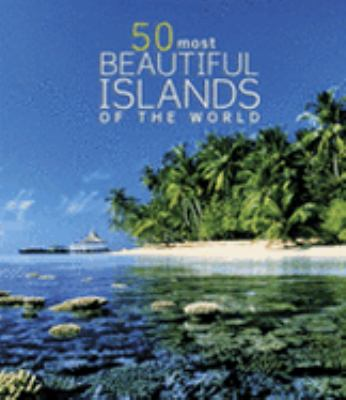 50 Most Beautiful Islands of the World 9780517229071