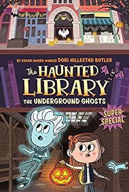 The Underground Ghosts #10