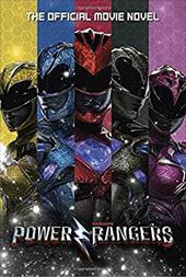 Power Rangers: The Official Movie Novel 23606640