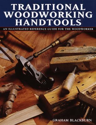 Traditional Woodworking Handtools 9780517162026