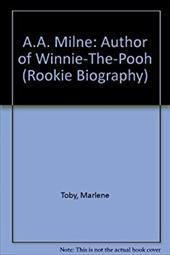 A.A. Milne: Author of Winnie-The-Pooh