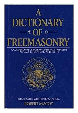 A Dictionary of Freemasonry 9780517692134