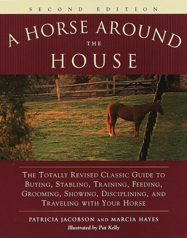 A Horse Around the House: Second Edition 9780517704585